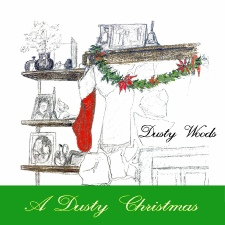 A Dusty Christmas album | Dusty Woods.